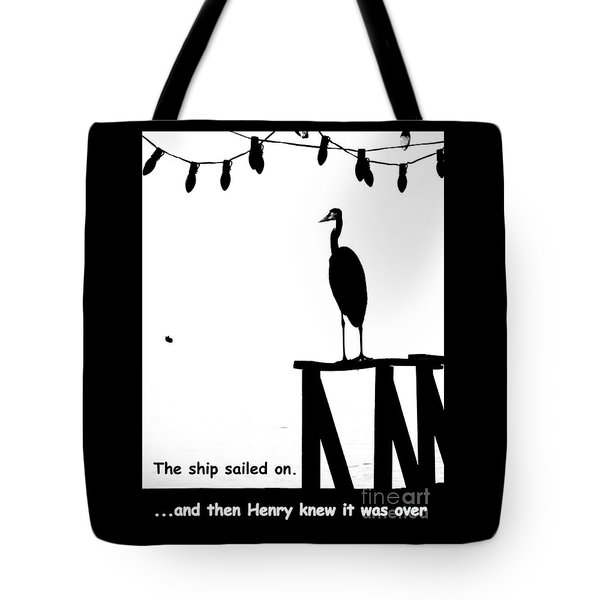 Tote Bag featuring the photograph Henry Knew by Joe Jake Pratt