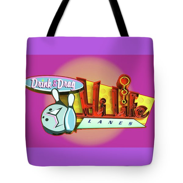 Tote Bag featuring the photograph Hi Life Drink And Drag by Jeff Burgess