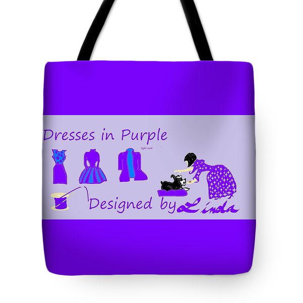 High Style Fashion, Dresses In Purple Tote Bag by Linda Velasquez