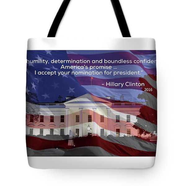 Tote Bag featuring the photograph Hillary Clinton's Acceptance Speech by Jackson Pearson