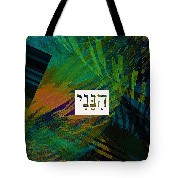 Hineni-vivid Tote Bag