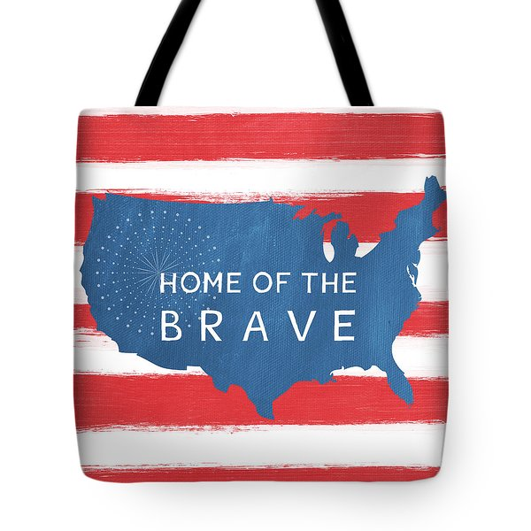 Home Of The Brave Tote Bag by Linda Woods