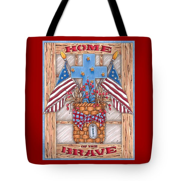 Home Of The Brave Tote Bag by Tracy Campbell