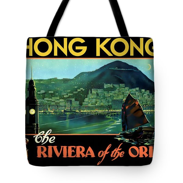 Hong Kong The Riviera Of The Orient - Restored Tote Bag
