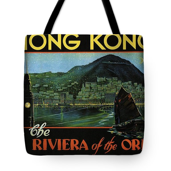Hong Kong - The Riviera Of The Orient - Vintage Travel Poster Tote Bag