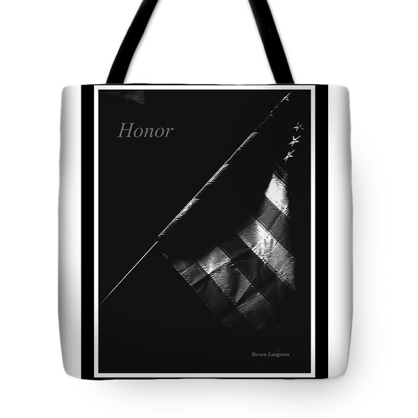 Tote Bag featuring the photograph Honor by Steven Lebron Langston