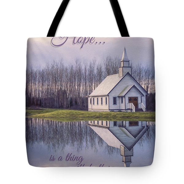Hope Is A Thing With Feathers - Inspirational Art Tote Bag
