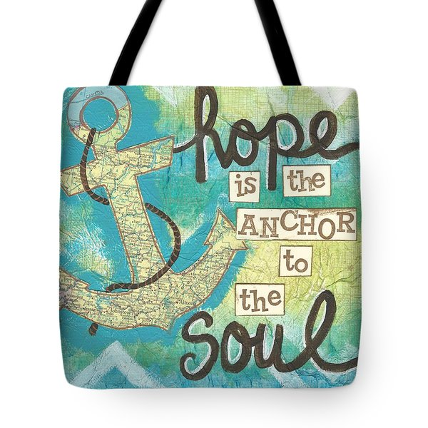 Hope Is The Anchor Tote Bag