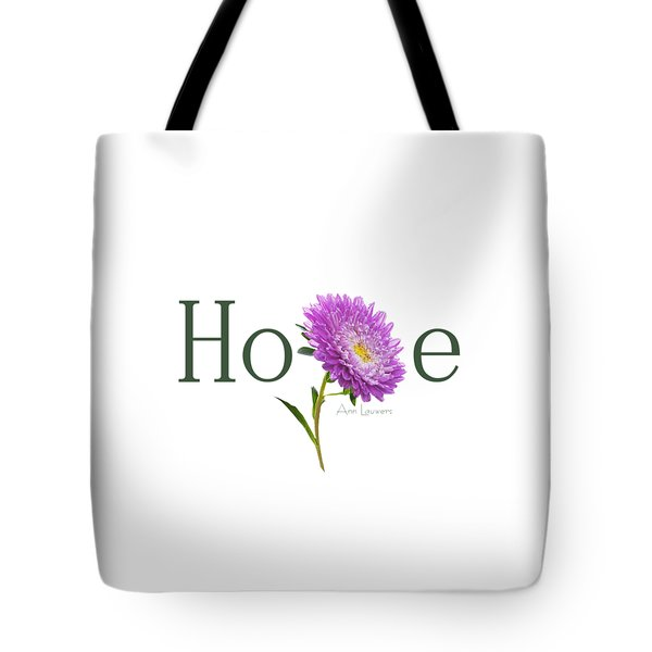 Tote Bag featuring the digital art Hope Shirt by Ann Lauwers
