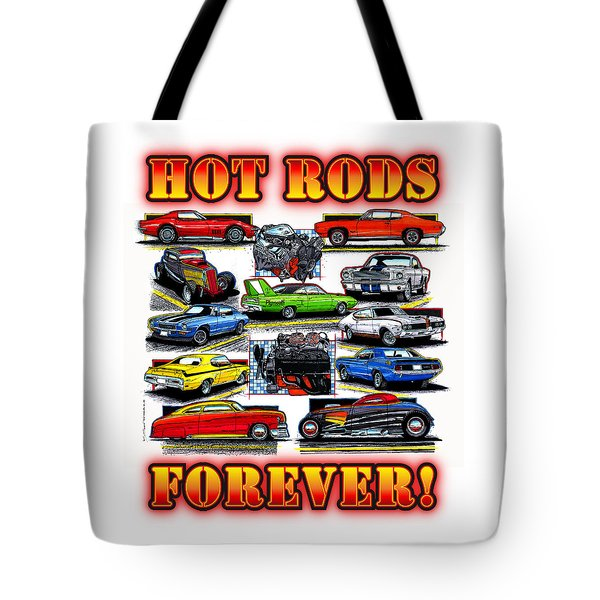 Hot Rods Forever Tote Bag