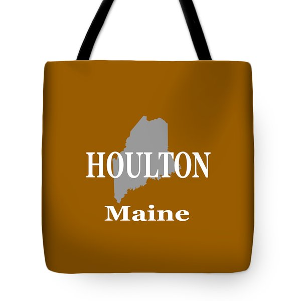 Tote Bag featuring the photograph Houlton Maine State City And Town Pride  by Keith Webber Jr