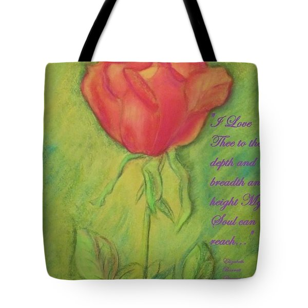 How Do I Love Thee ? Tote Bag