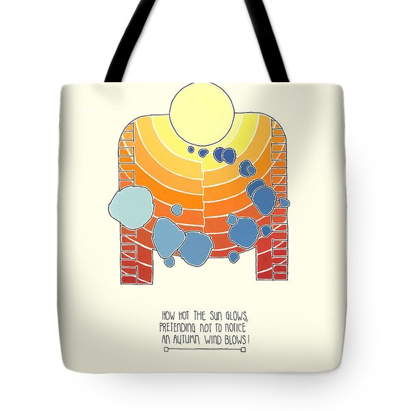How Hot The Sun Glows Tote Bag