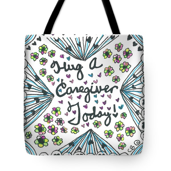 Hug A Caregiver Tote Bag