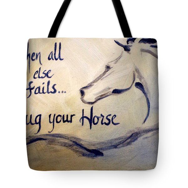 Hug Your Horse Tote Bag