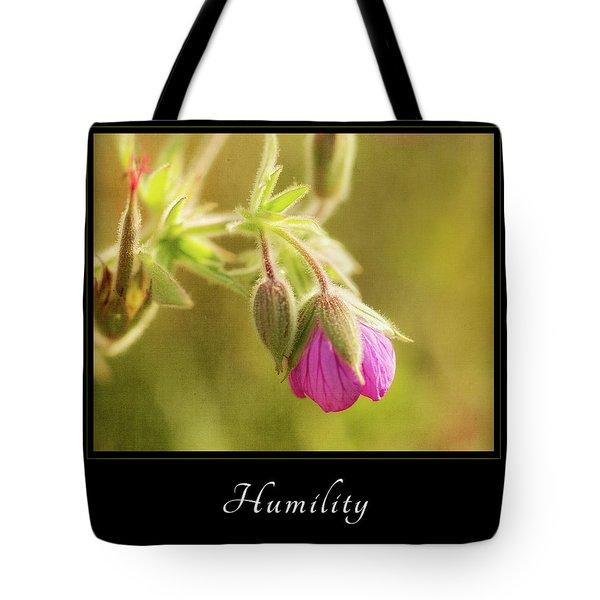 Humility 3 Tote Bag