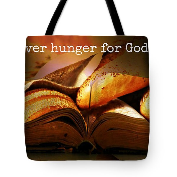Hunger For Word Of God Tote Bag