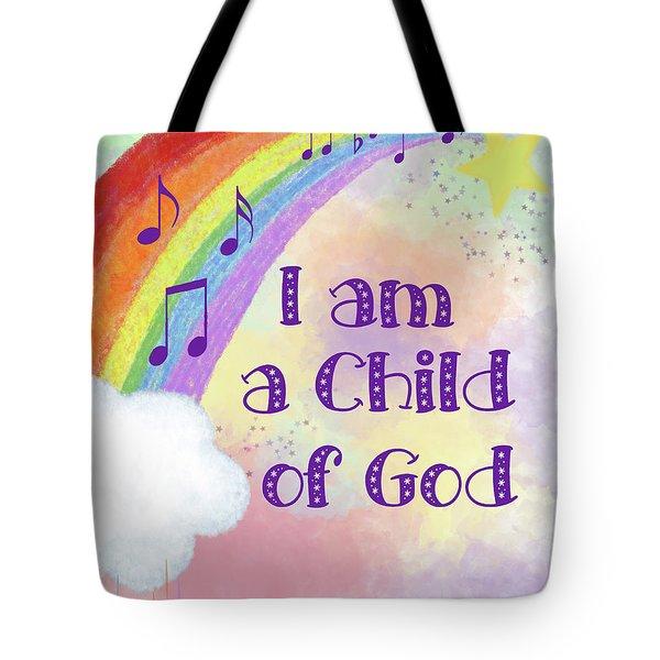 I Am A Child Of God 2 Tote Bag