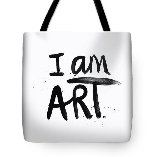 I Am Art Black Ink - Art By Linda Woods Tote Bag