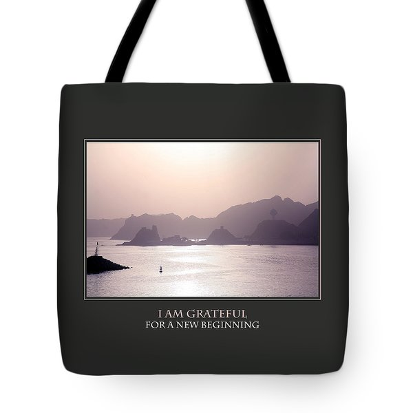 I Am Grateful For A New Beginning Tote Bag by Donna Corless