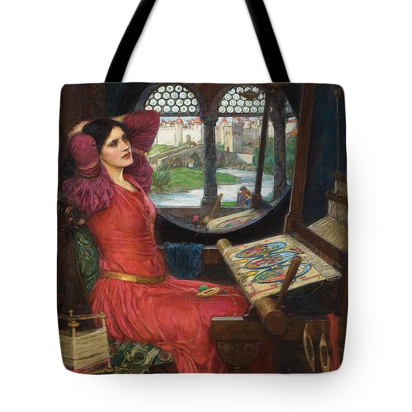 I Am Half Sick Of Shadows Said The Lady Of Shalott Tote Bag