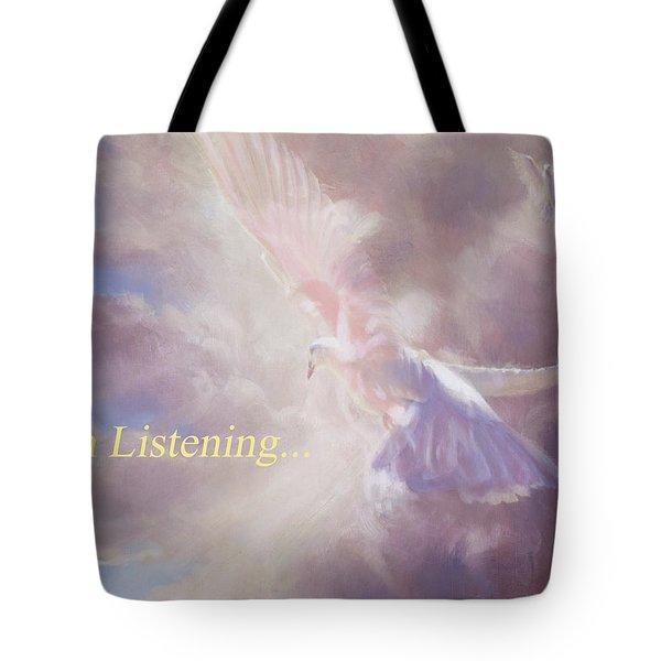 I Am Listening Tote Bag