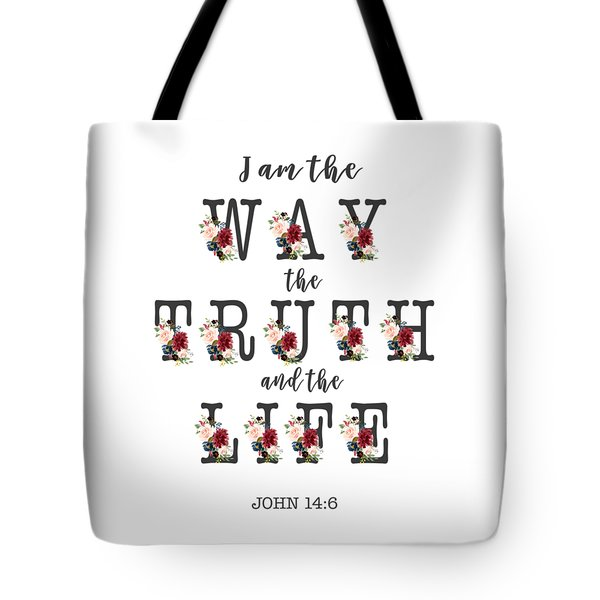 Tote Bag featuring the painting I Am The Way The Truth And The Life Typography by Georgeta Blanaru