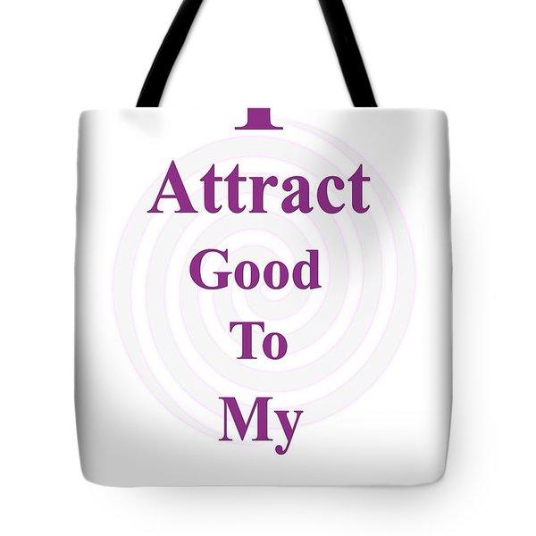 I Attract Tote Bag