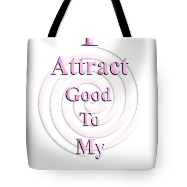 I Attract Pink Tote Bag