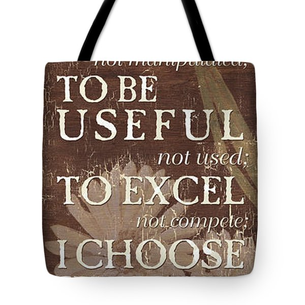 I Choose... Tote Bag
