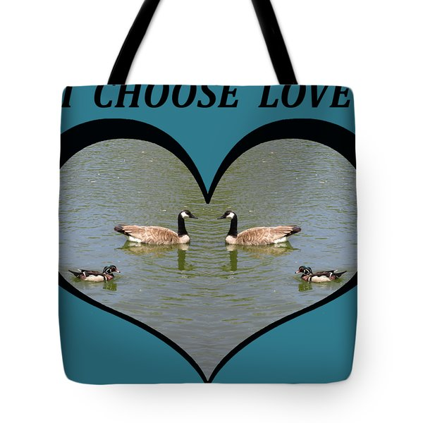 I Choose Love With A Spoonbill Duck And Geese On A Pond In A Heart Tote Bag