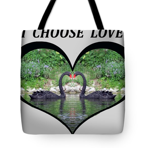 I Chose Love With Black Swans Forming A Heart Tote Bag