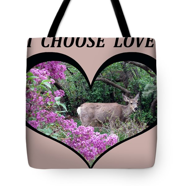 I Chose Love With Deers Among Lilacs In A Heart Tote Bag