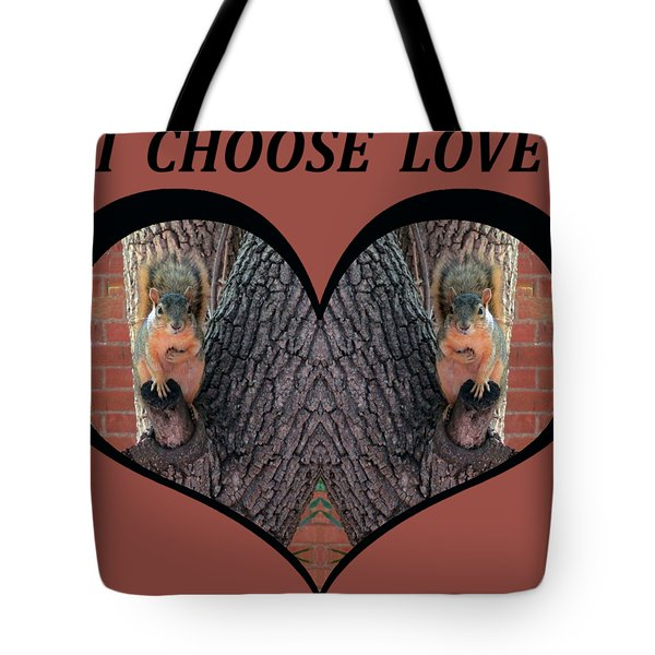 I Chose Love With Squirrels Hands On Hearts Tote Bag