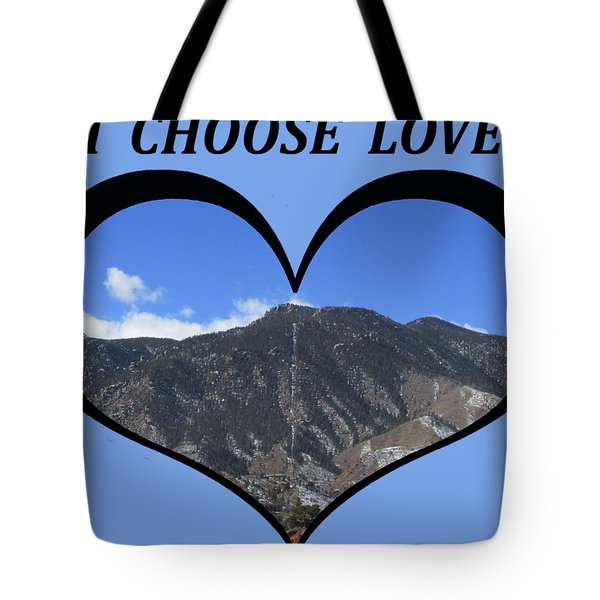 I Choose Love With The Manitou Springs Incline In A Heart Tote Bag