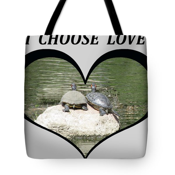 I Chose Love With Two Turtles Snuggling Tote Bag