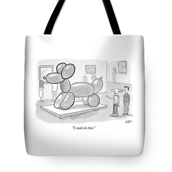 I Could Do That Tote Bag