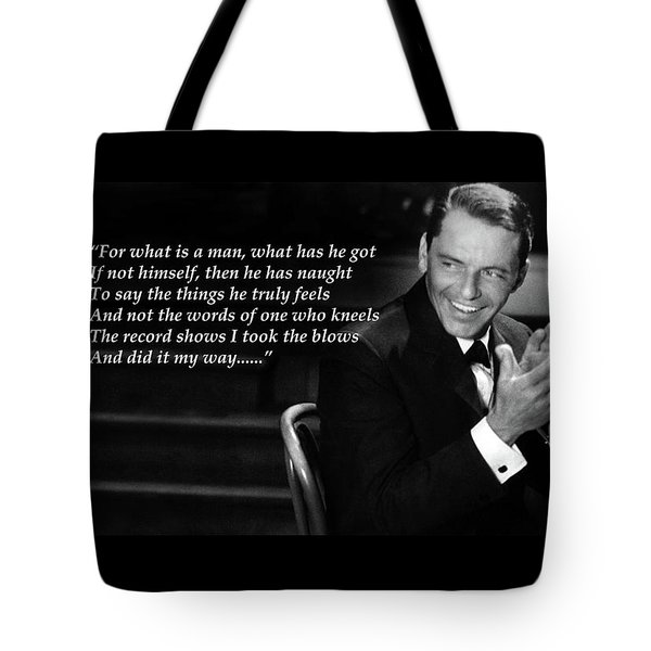 I Did It My Way - Ol' Blue Eyes Tote Bag