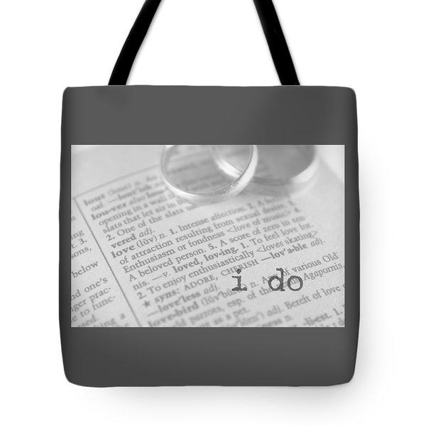 I Do Tote Bag by Bobby Villapando