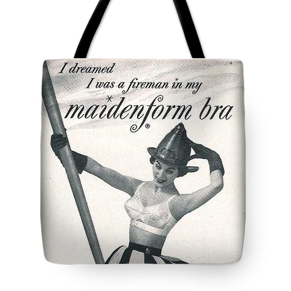 Tote Bag featuring the digital art I Dreamed I Was A Fireman In My Maidenform Bra by Reinvintaged