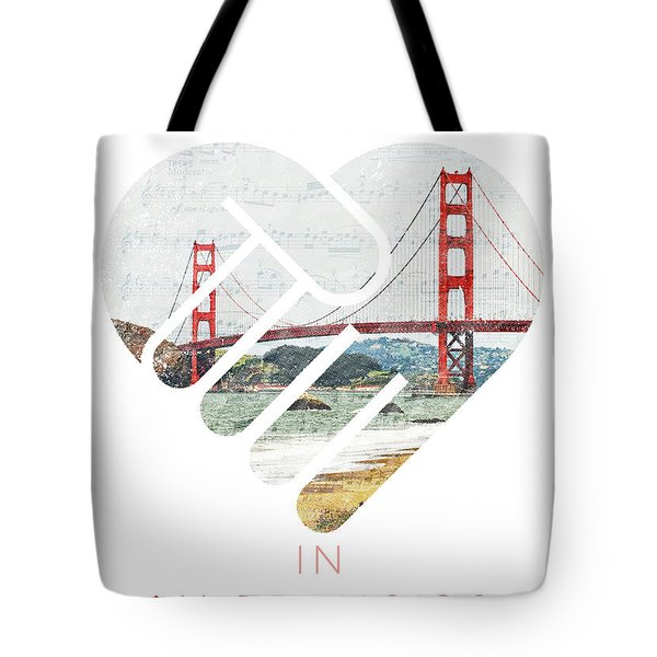 I Left My Heart In San Fransisco Tote Bag