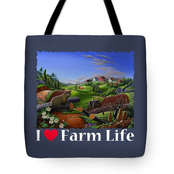 I Love Farm Life T Shirt - Spring Groundhog - Country Farm Landscape 2 Tote Bag