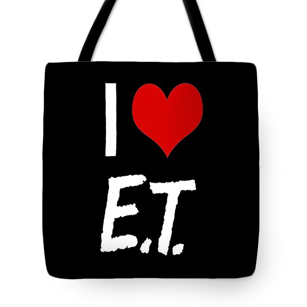 I Love E.t. Tote Bag by Gina Dsgn