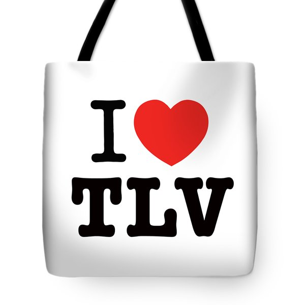 Tote Bag featuring the photograph i love TLV by Ron Shoshani