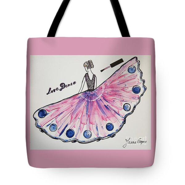 I Love To Dance Tote Bag by Jasna Gopic