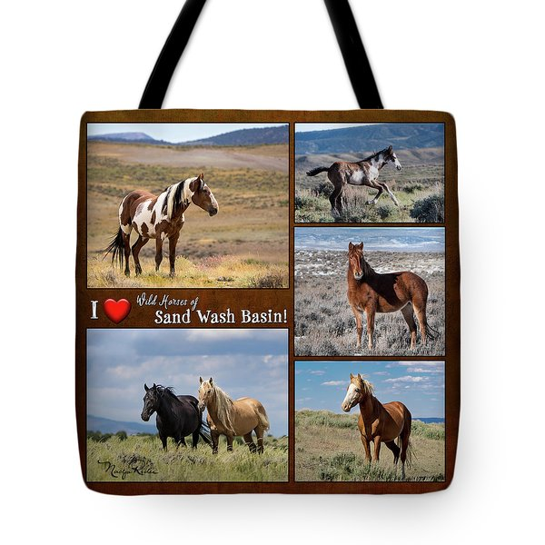 I Love Wild Horses Of Sand Wash Basin Tote Bag