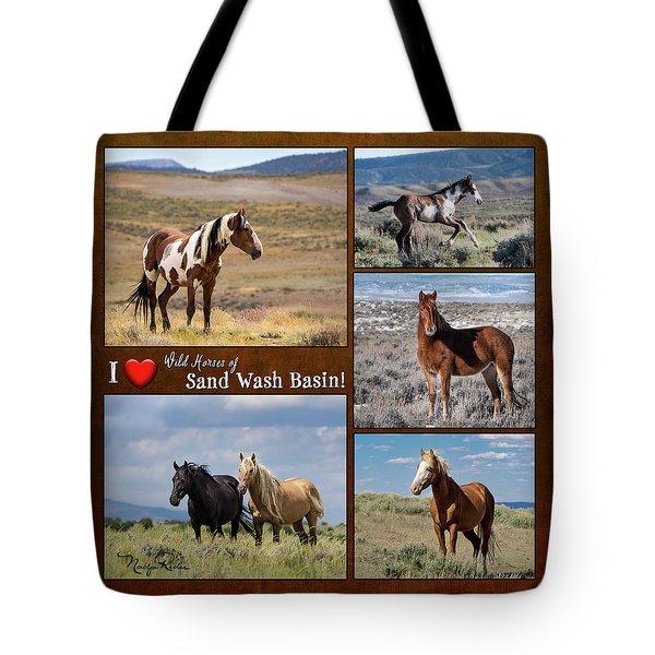 I Love Wild Horses Of Sand Wash Basin Tote Bag