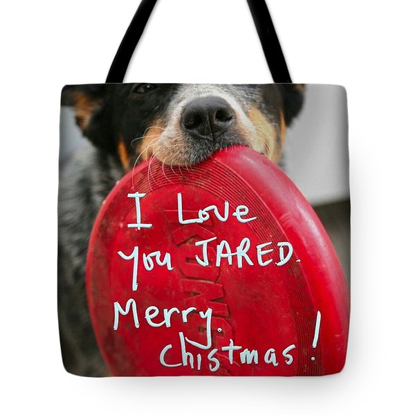 Tote Bag featuring the photograph I Love You Jared  by Jim Vance