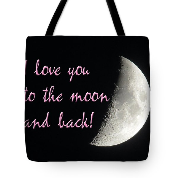 I Love You To The Moon Pink Tote Bag