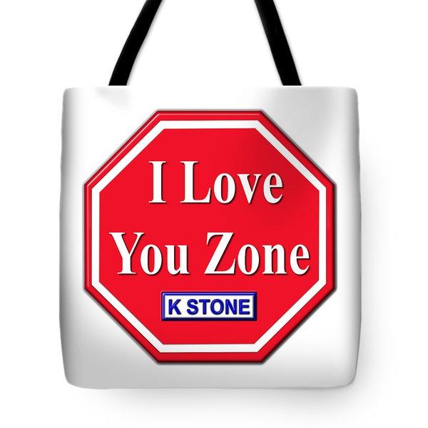 I Love You Zone Tote Bag